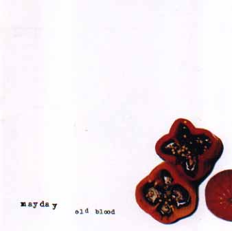 "Mayday ""Old Blood"""